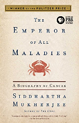 Cover of Emperor of All Maladies book